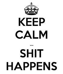 keep-calm-shit-happens-white