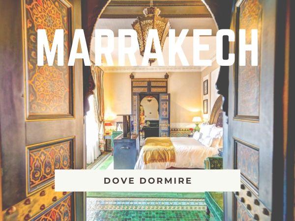 marrakech-dove-dormire